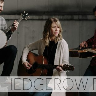 The Hedgerow Folk Releasing New Single 'God Who Sees Me'